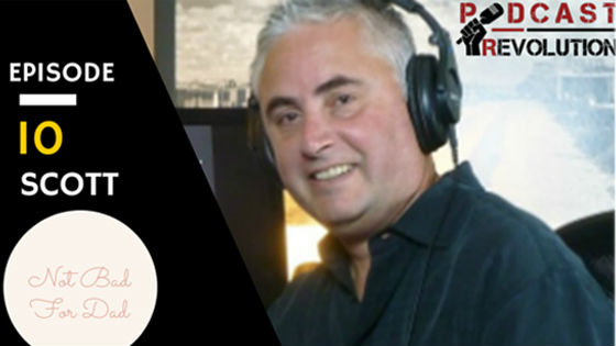 """10. """"How-to"""" Podcast and why podcasting is better than a PR campaign with Scott Webber"""