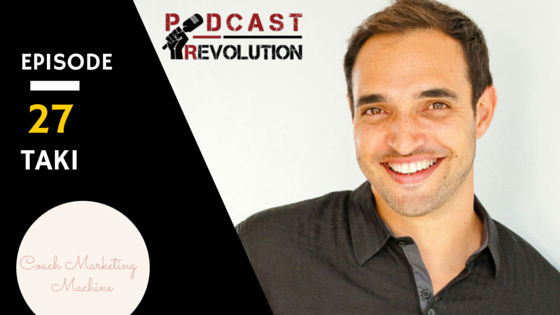 27. How to create the perfect podcast and a system to get your best clients with Taki Moore