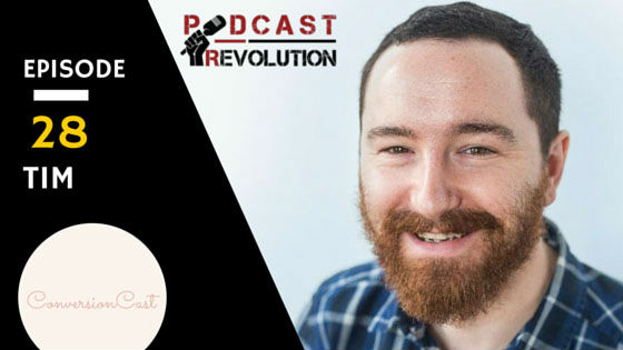 28. ConversionCast Host and the voice of Leadpages marketing Tim Paige talks about his Podcasting journey
