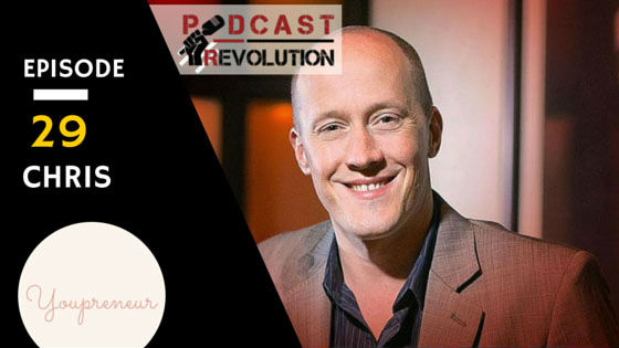 29. Podcasting, Periscope and the Youpreneur within each one of us with Chris Ducker