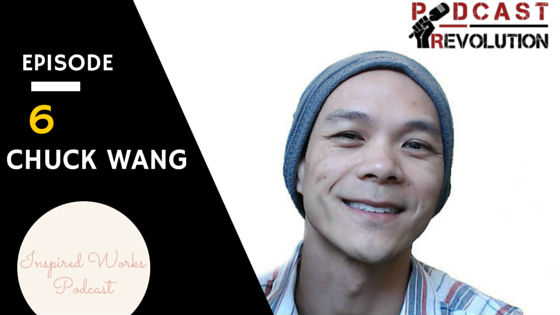 6. Don't recreate the wheel, creating the ripple affect, and Relationship of gratitude with Chuck Wang