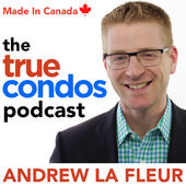 True Condos Podcast