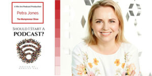 40. The quick wins a podcast can bring your business with Petra Jones