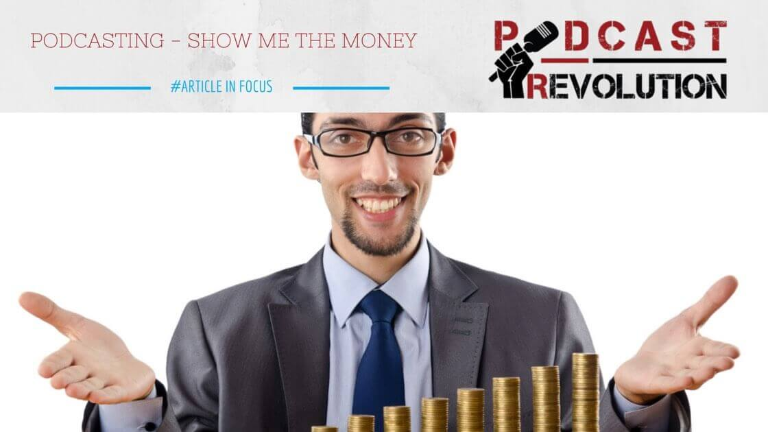 Podcasting - show me the money (1)