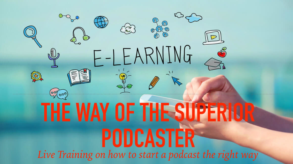 The way of the superior podcaster.001
