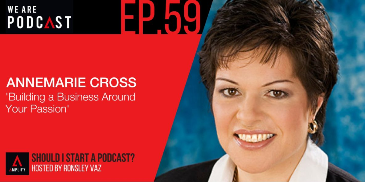 Building a Business Online Around Your Passion with Anne Marie Cross