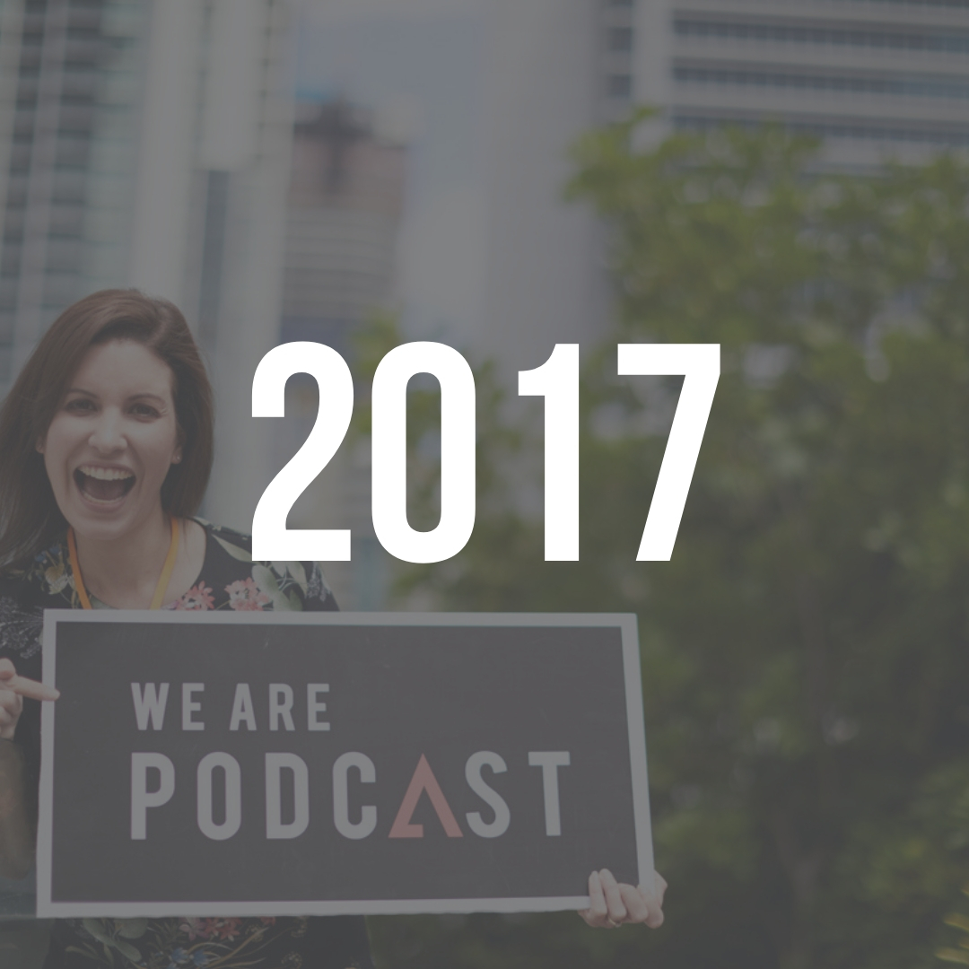 We Are Podcast 2017