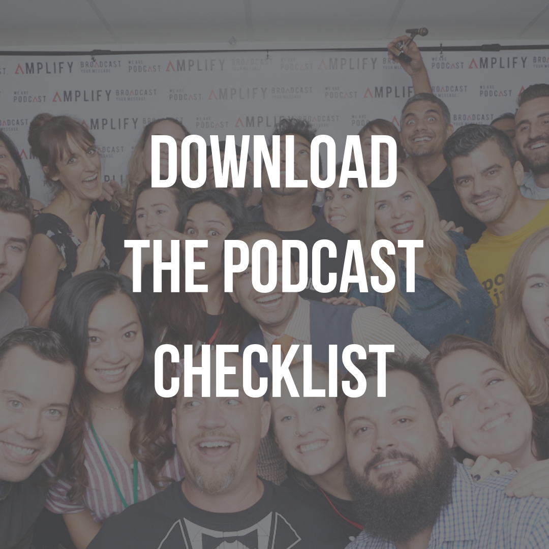Amplify's 81 point checklist to create a podcast that has an ROI